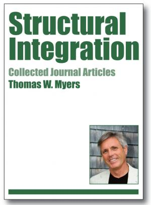 structural integration a collection of journal articles by tom myers