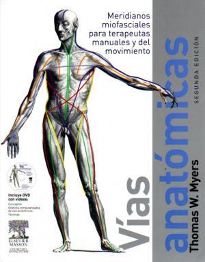 Vias Anatomicas meridianos miofasciales para terapeutas manuales y del movimiento