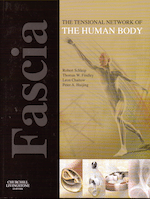 Fascia - The Tensional Network of the Human Body book
