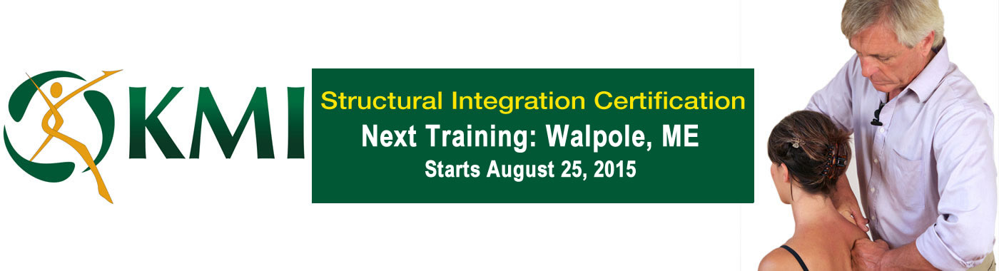 KMI Structural Integration Certification Walpole, Maine