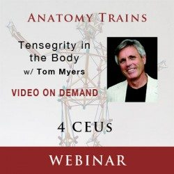 tensegrity in the body webinar for 4 continuing education units