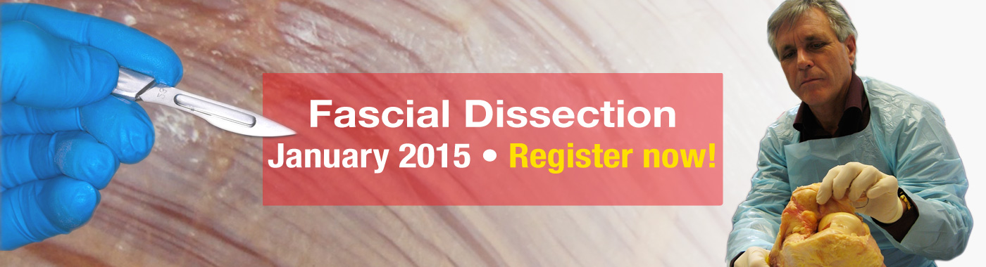 Fascial Dissection January 2015 - Register Now