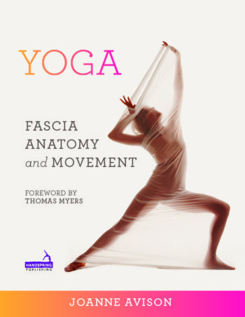 joanne avisons book yoga fascia anatomy and movement